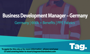 PPE Fabrics Business Development Manager - Germany, €60k + Benefits
