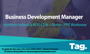 PPE Workwear Business Development Manager, Northern Ireland & Republic of Ireland, £35k + Bonus